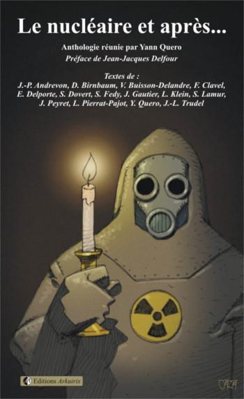 Couverture de : Le nucléaire et après...
